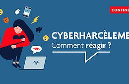 Confinement – Luttons contre le cyberharcèlement