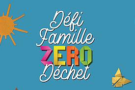 Défi Famille Zéro Déchet