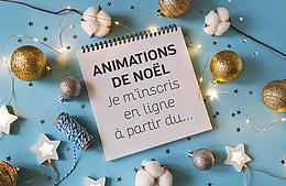 Inscriptions aux animations de Noël